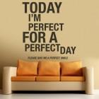 Muursticker today is perfect