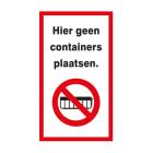 Hier geen containers plaatsen - sticker 14 x 25 cm