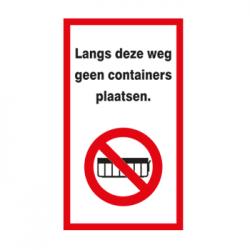 Langs deze weg geen containers plaatsen  - sticker 14 x 25 cm